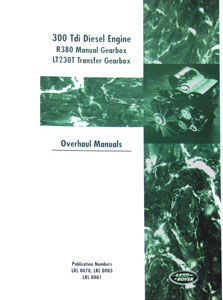 Land Rover Engine Overhaul Manual for Diesel 300 Tdi Engine & Transmission -  -