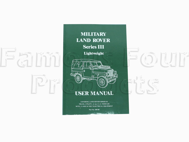 FF011318 - Land Rover Series 3 Military Lightweight User Manual - Land Rover Series IIA/III
